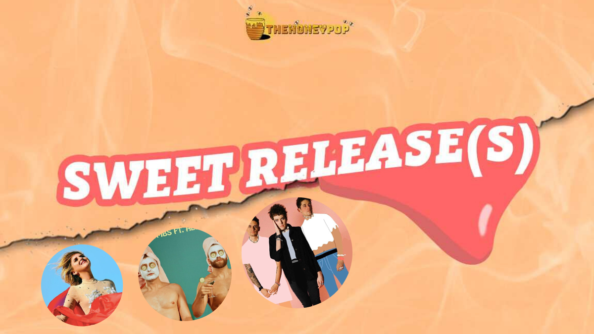 The Sweet Releases That We Have On Repeat!