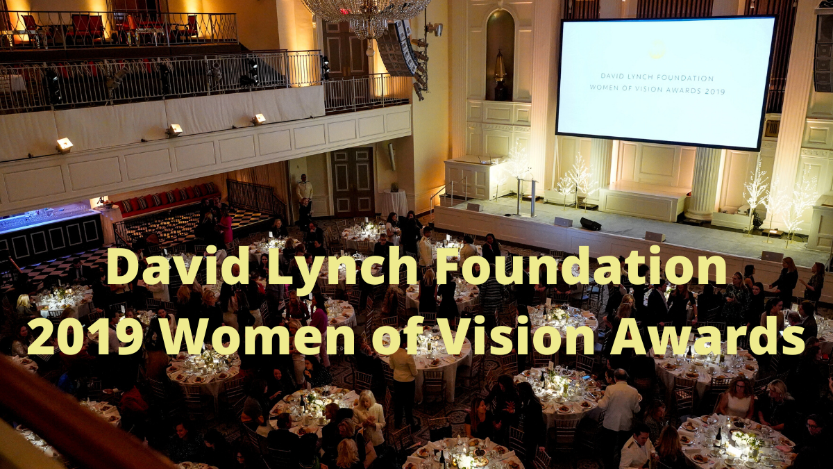 David Lynch Foundation Hosts Women of Vision Award