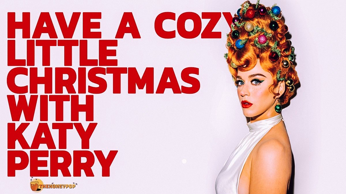 Have a 'Cozy Little Christmas' With Katy Perry