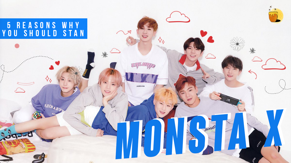 5 Reasons Why … You should Stan MONSTA X