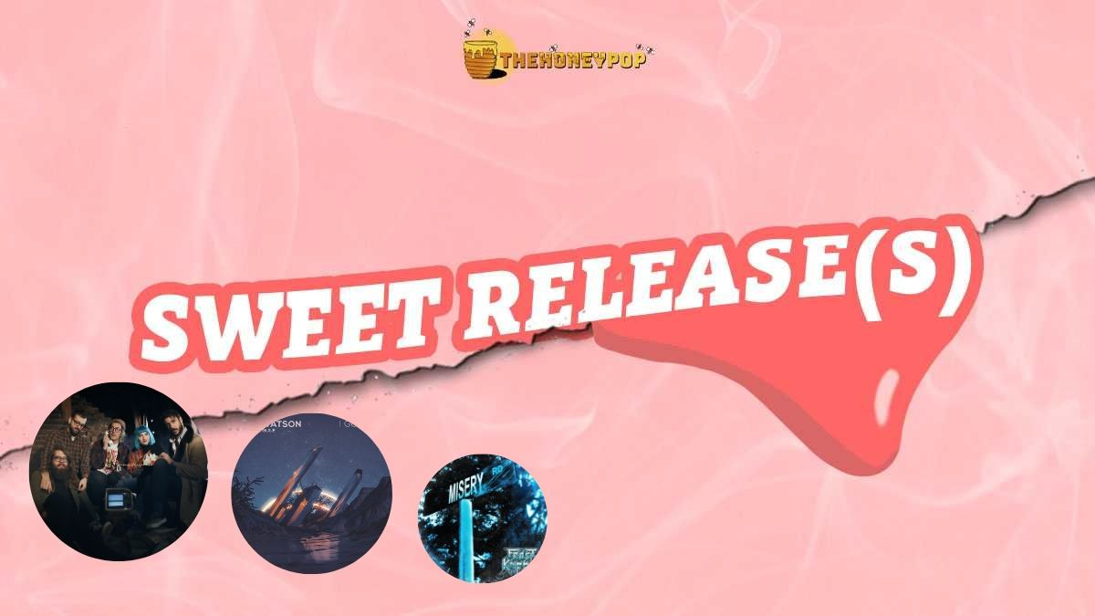 Sweet Releases – Sweetest Cure To Winter Blues