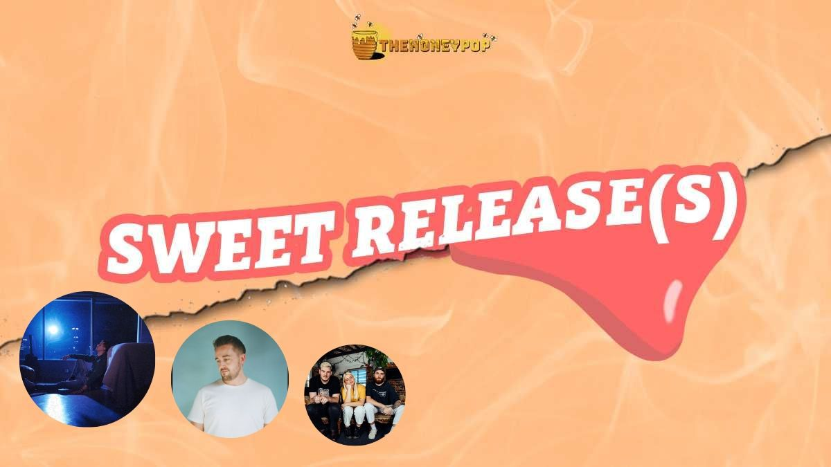Indulge in our Sweet Releases (We Won't Tell Anyone)