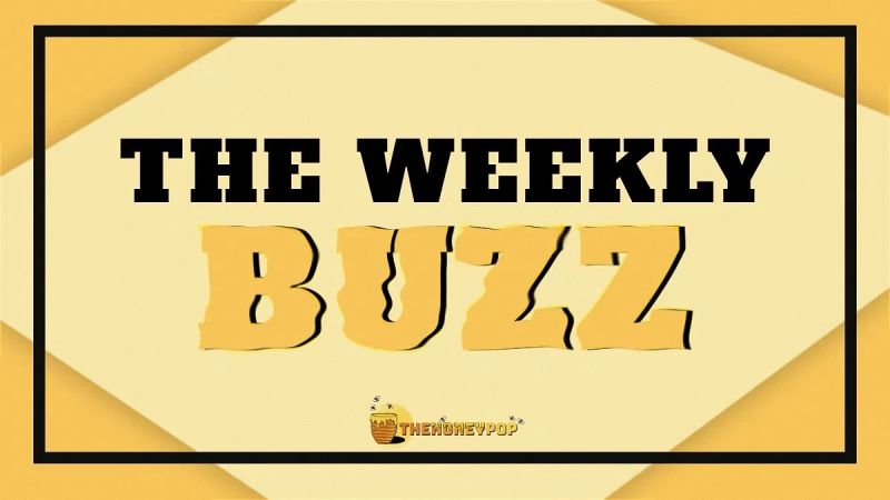 The Weekly Buzz- Sickly Sweet, This Week Was A Treat!
