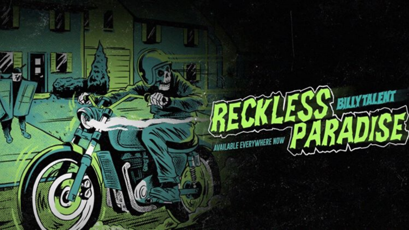 Billy Talent Share New Song 'Reckless Paradise'