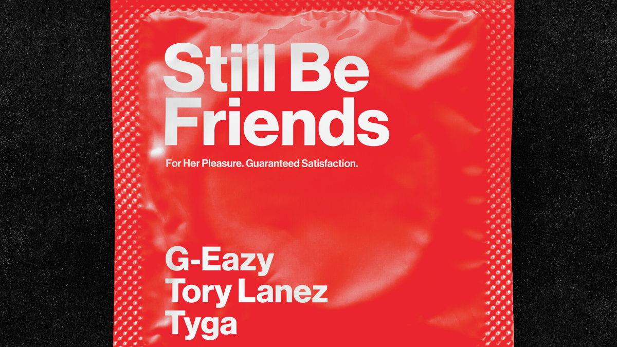 We Will 'Still Be Friends' With G-Eazy After The Drop of This New Single