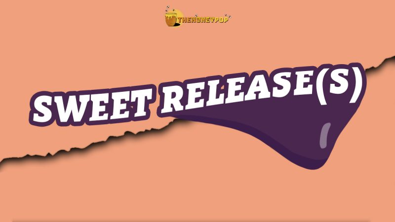 Sticky Sweet Sunday Sweet Releases