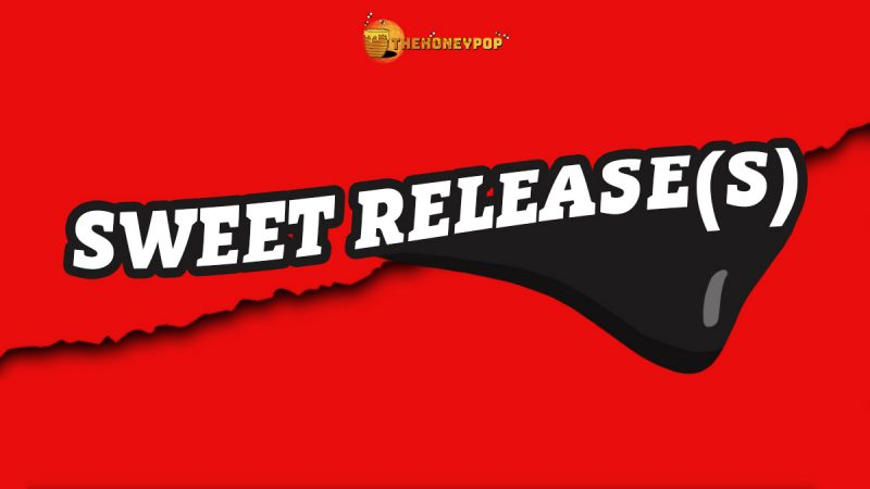 Sweet Releases — Midweek Sweetener