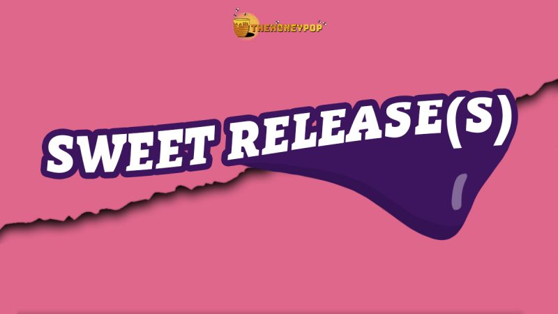 Sweet Releases Bring Us Weekly Playlists