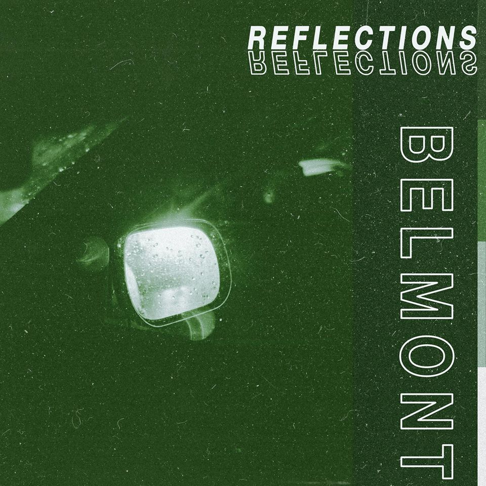 Belmont Reflections EP