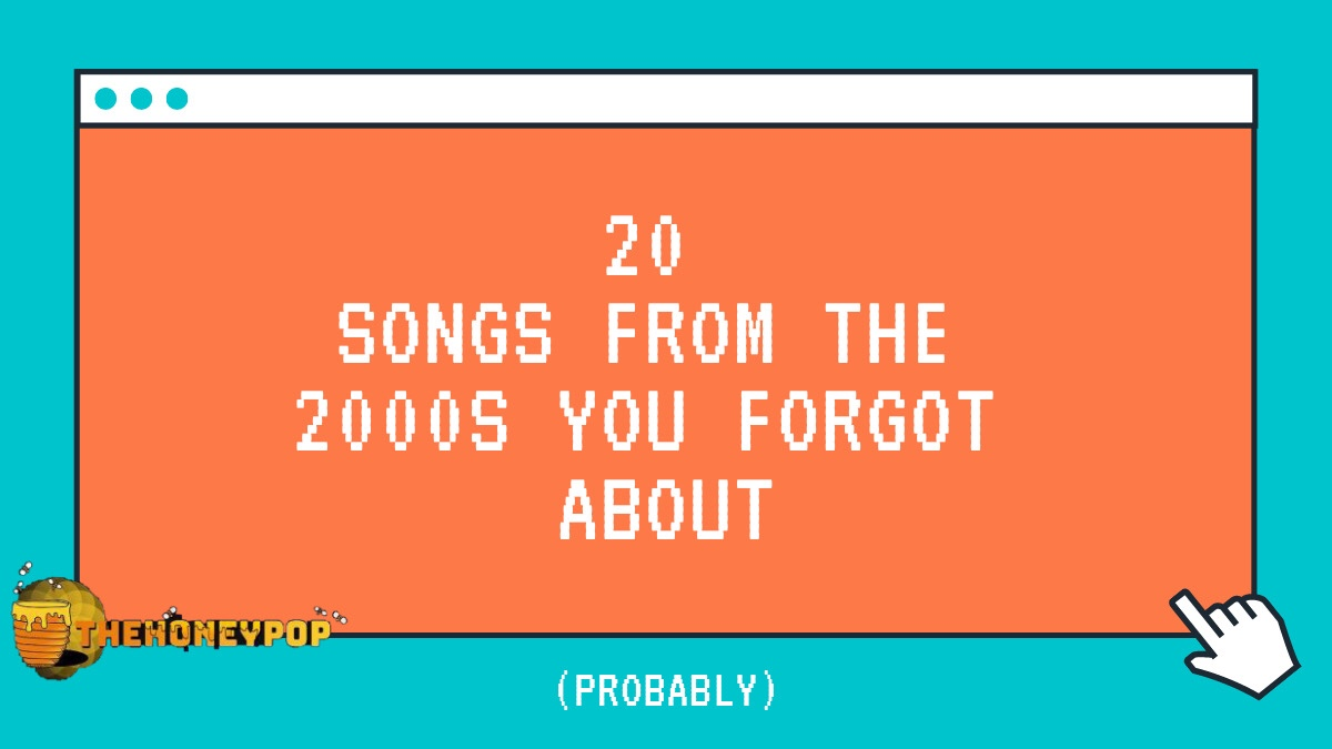 20 Songs From The 2000s You Probably Forgot About