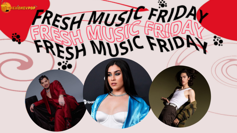 Fresh Music Friday: Conan Gray, Lauren Jauregui, Adam Lambert, and MORE!
