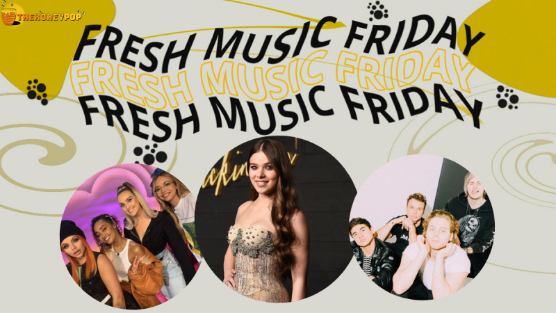 Fresh Music Friday: 5SOS, Little Mix, Hailee Steinfeld and MORE!