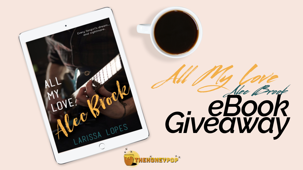 CALLING ALL BOOKWORMS! Want To Read 'All My Love, Alec Brock' For Yourself? Good News…We're Giving One Away!