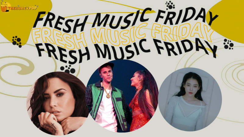 Fresh Music Friday: Ariana Grande & Justin Bieber, Suga & IU, Demi Lovato ft Travis Barker, and MORE!