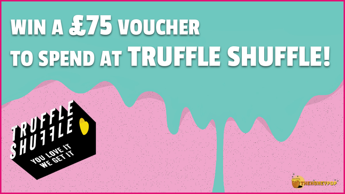 WIN: A £75 voucher to Spend at TruffleShuffle on Your Quarantine Wishlist!