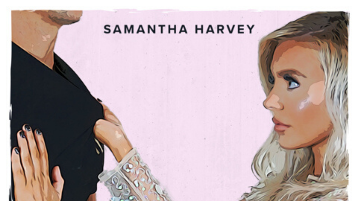 Samantha Harvey Plays 'Hard to Get' In Her New Single