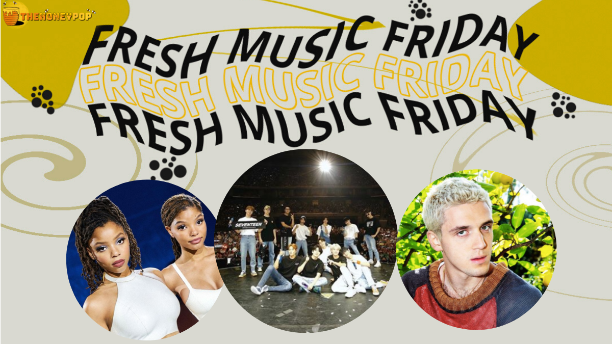 Fresh Music Friday: Chloe X Halle, Seventeen, Lauv, and MORE!