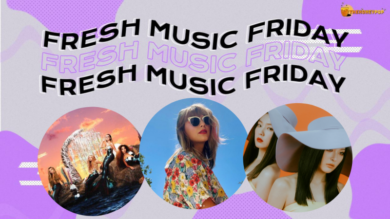 Fresh Music Friday: Little Mix, Taylor Swift, Irene & Seulgi and MORE!