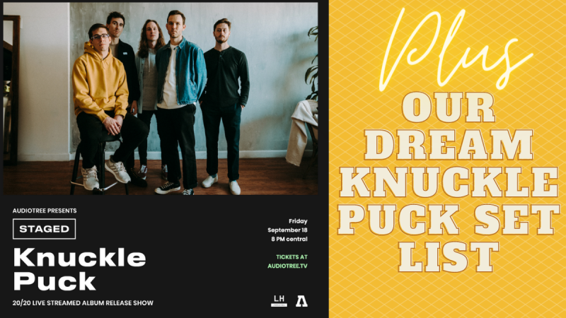 Knuckle Puck Announces Record Release LiveStream! Here's Our Dream Set list