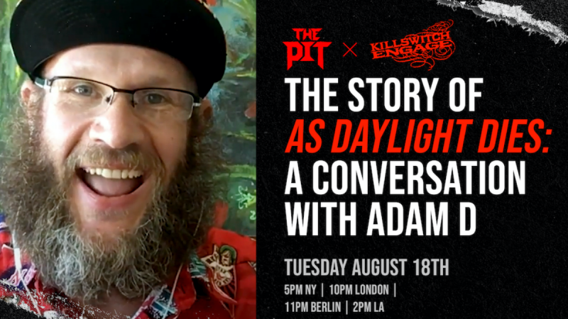 Adam D From Killswitch Engage to Join The Pit