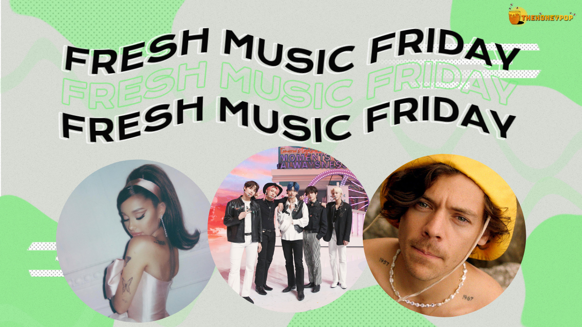 Fresh Music Friday: Ariana Grande, Tomorrow X Together, Harry Styles… and MORE!