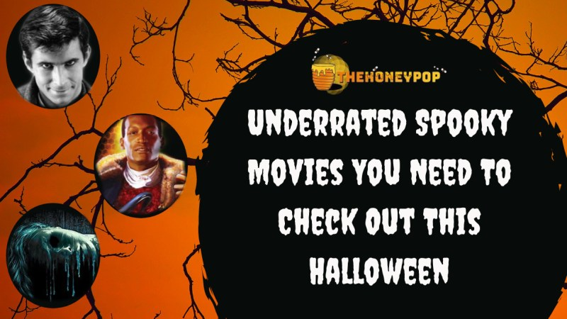 Underrated Spooky Movies You Need To Check Out This Halloween!