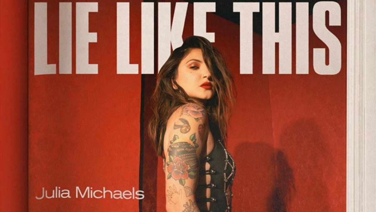 Julia Michaels Releases 'Lie Like This' Music Video