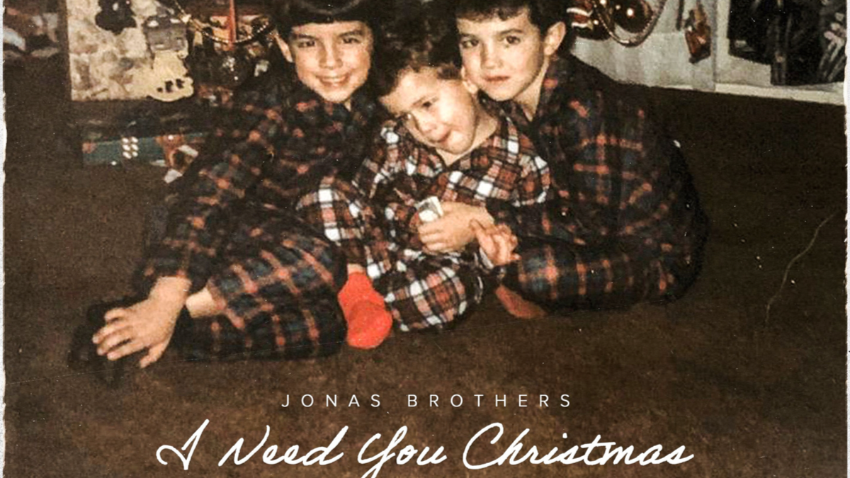 The Jonas Brothers 'I Need You Christmas' Out Now!