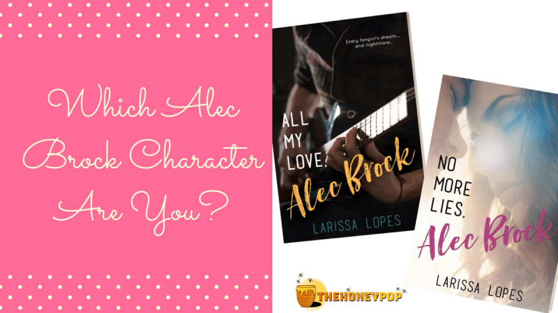 QUIZ: Which Alec Brock Series Character Are You?