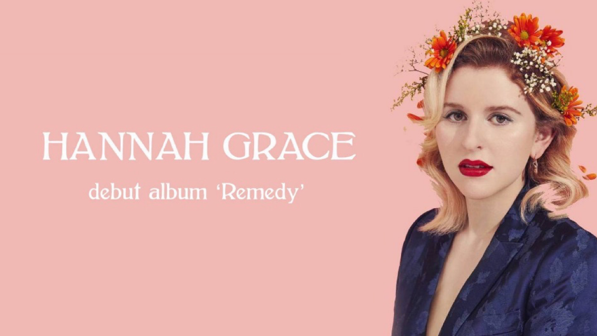 Hannah Grace Has The Remedy You Need- Her New Album