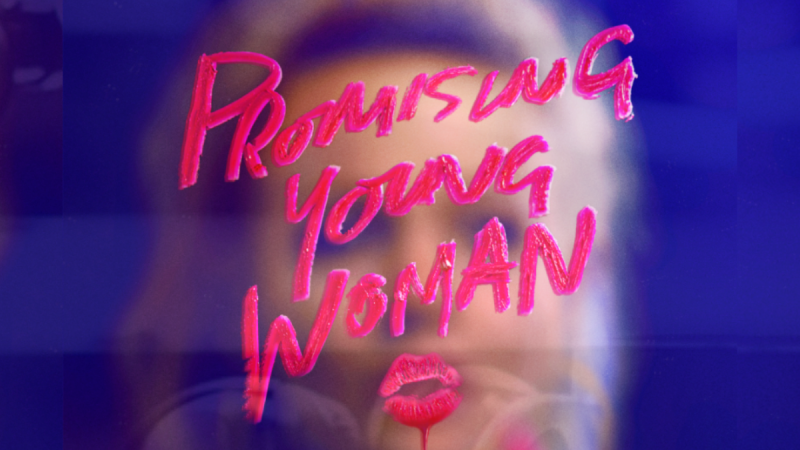 The New Promising Young Woman Soundtrack Is Sweet And Serrated