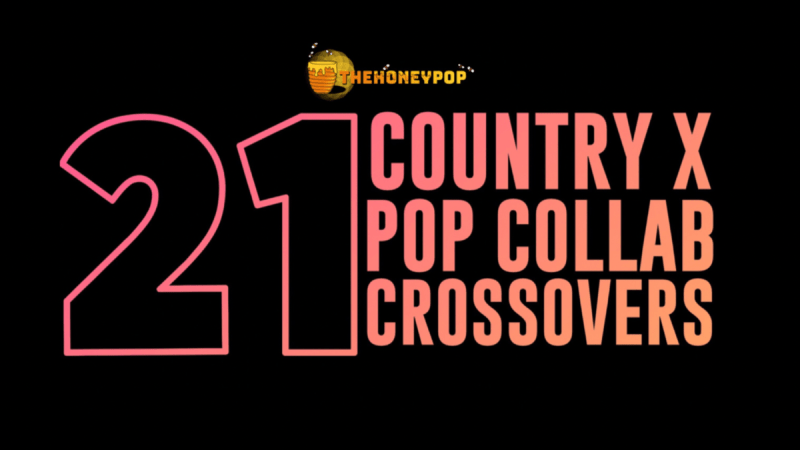 21 Country x Pop Collab Crossovers That Put A Little Giddy-Up In Your Step