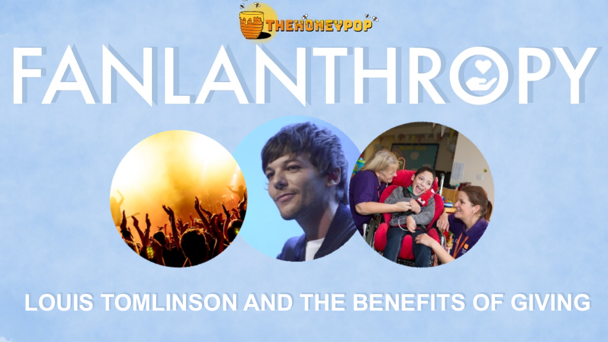 Fanlanthropy: Louis Tomlinson And The Benefits Of Giving