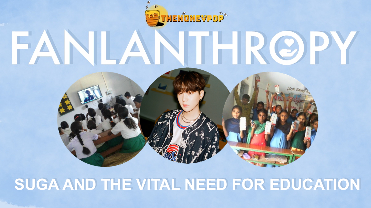 Fanlanthropy: SUGA and the Vital Need For Education