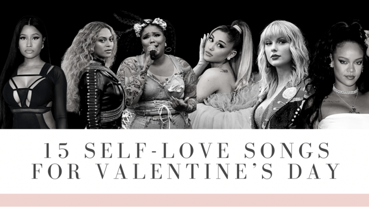 15 Self-Love Songs For Valentine's Day