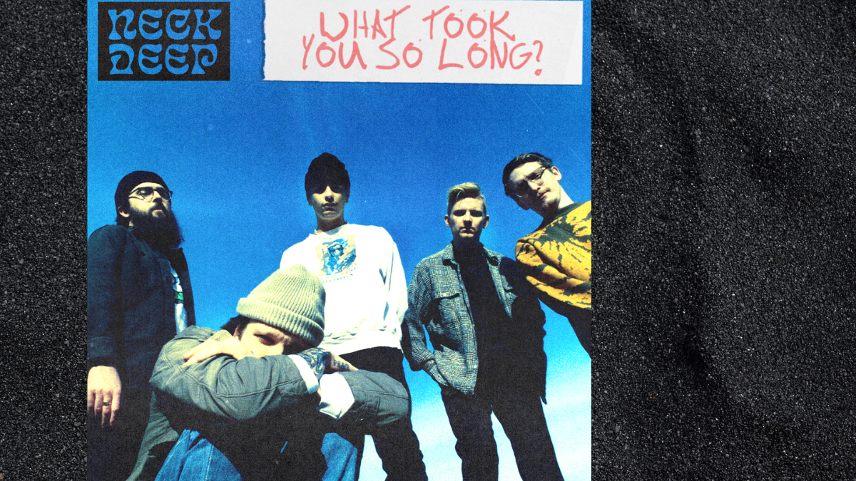 'What Took You So Long' Reimagined: Neck Deep Does Valentine's