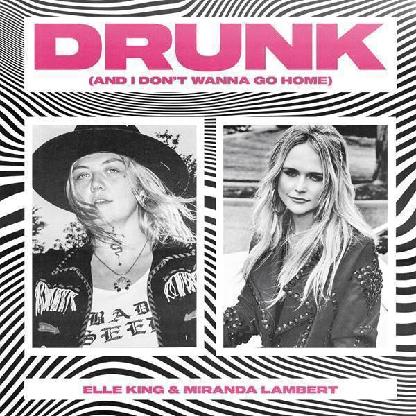 'Drunk (And I Don't Wanna Go Home)' single cover.
