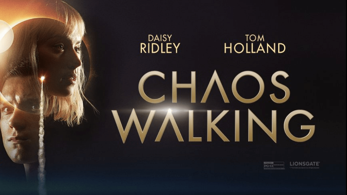 Chaos Walking Causes Chaos As It Finally Hits Theaters