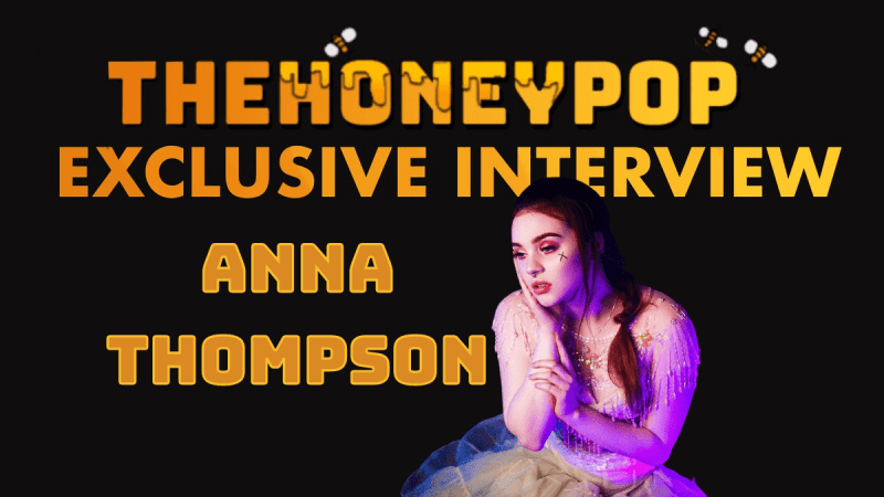 EXCLUSIVE INTERVIEW: Anna Thompson Talks Centerpiece, TikTok, and Euphoria!