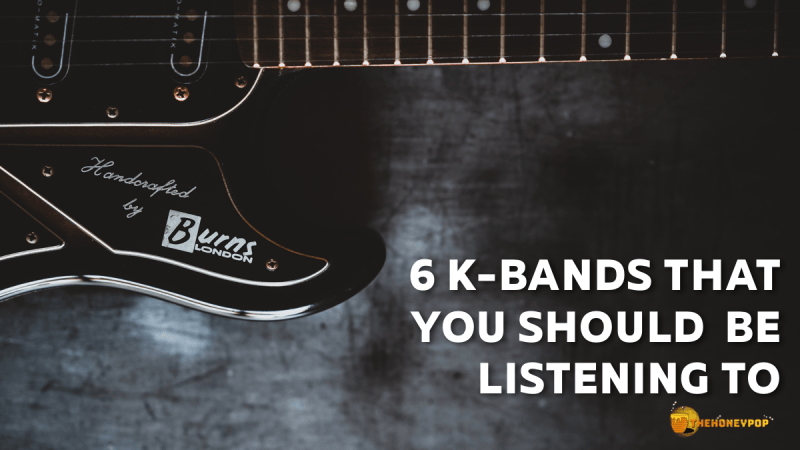 6 K-Bands You Should Be Listening To