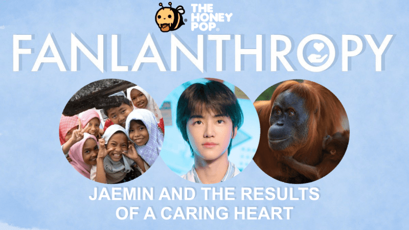 Fanlanthropy: Jaemin and the Results of A Caring Heart