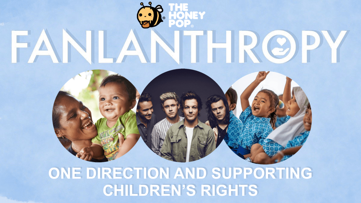 Fanlanthropy: One Direction and Supporting Children's Rights