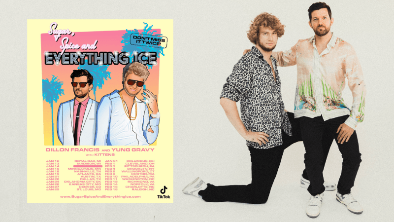 Dillon Francis x Yung Gravy Sugar, spice and everything nice tour