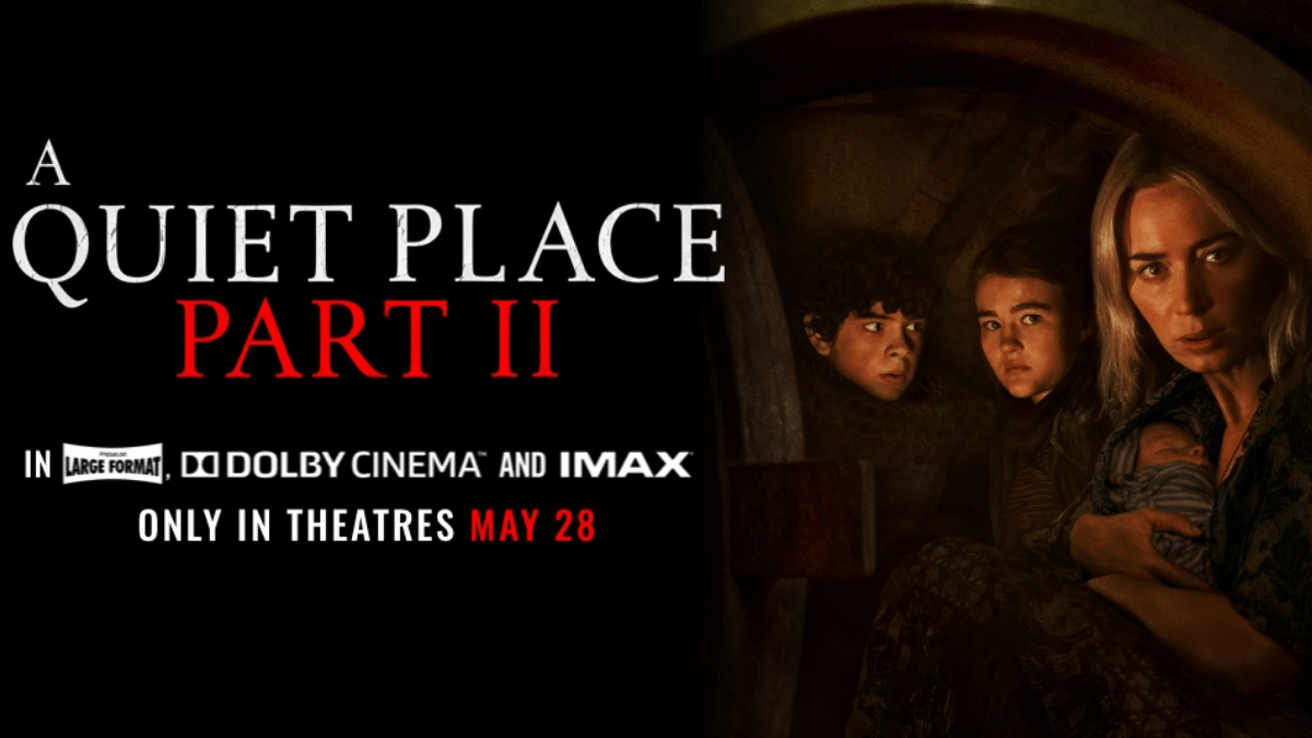 A Quiet Place Part II Is Finally Here