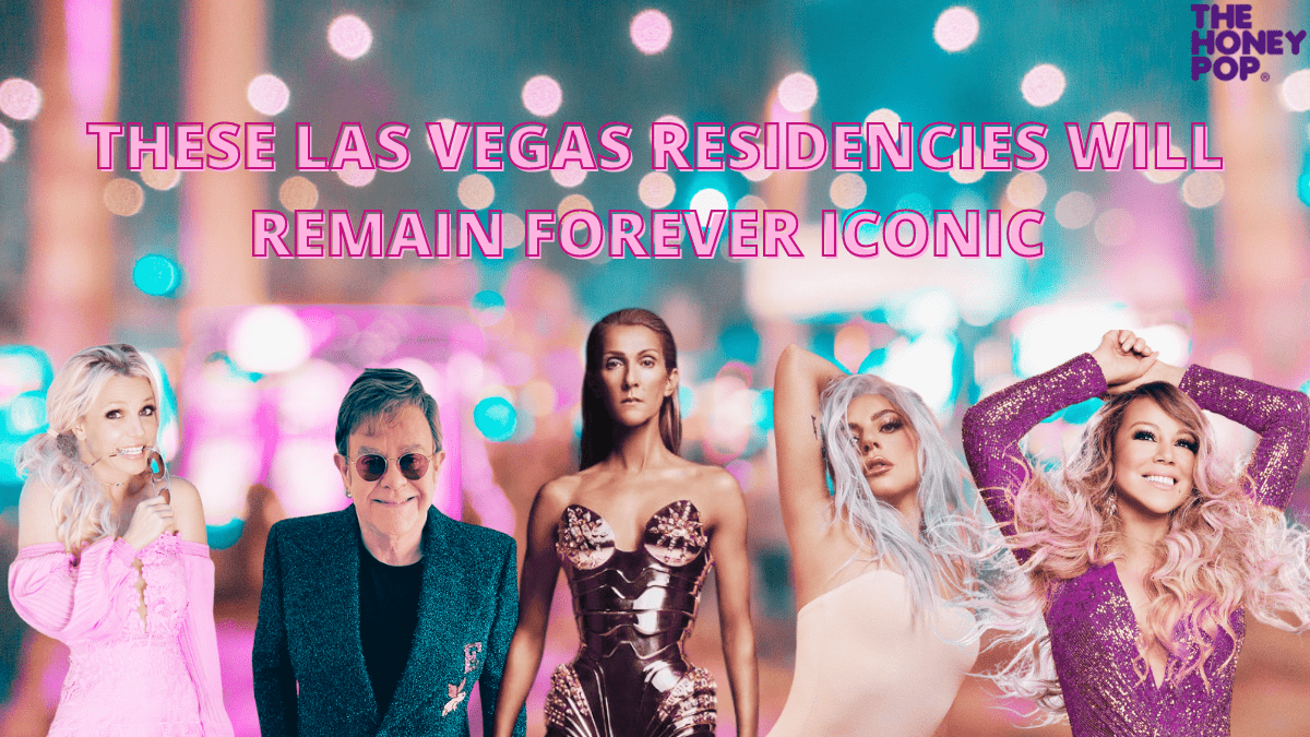These Las Vegas Residencies Will Remain Forever Iconic