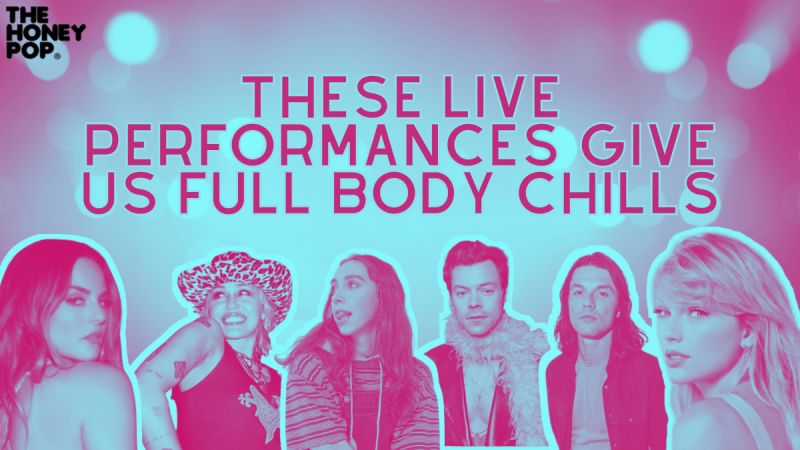 These Live Performances Give Us Full Body Chills