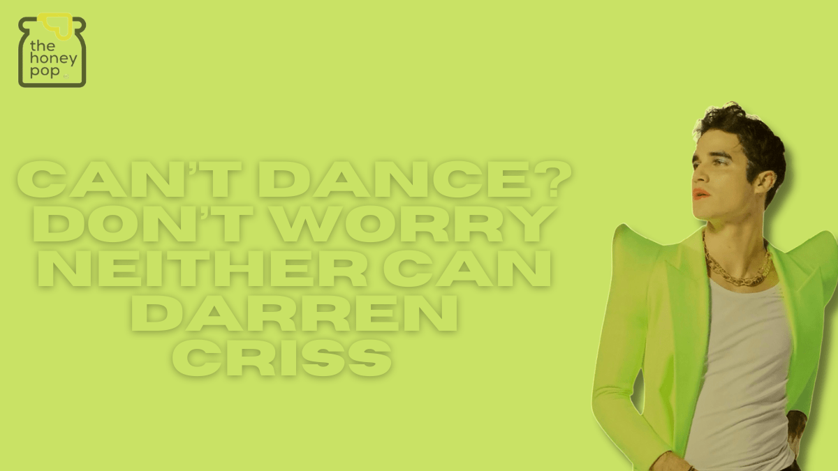 Can't Dance? Don't Worry Neither Can Darren Criss