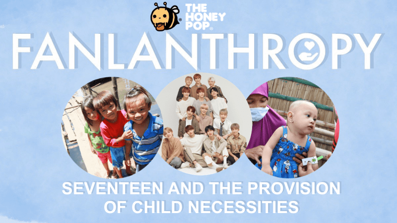Fanlanthropy: SEVENTEEN and the Provision of Child Necessities