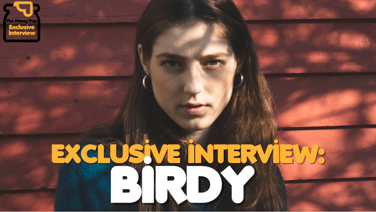 Exclusive Interview: Birdy, Wordly & Wonderful Shares Her Secrets