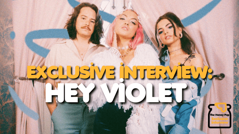 Exclusive Interview: Hey Violet Talk Us Through 'Problems' And Upcoming Music
